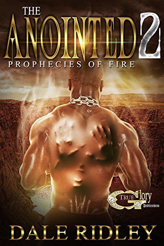 THE ANOINTED 2: PROPHECIES OF FIRE PDF