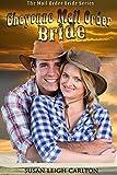 Cheyenne Mail Order Bride (Mail Order Brides Book 13)