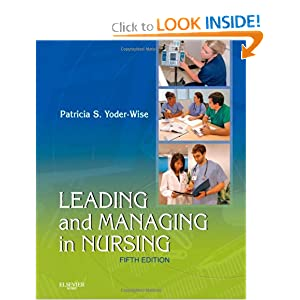 Leading and Managing in Nursing, 5e read online