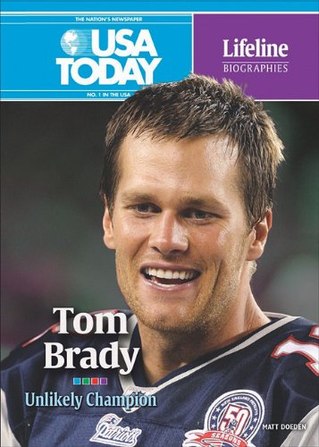 Tom Brady Unlikely Champion by Matt Doeden