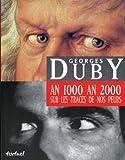 """Afficher """"An 1000 an 2000 sur les traces de nos peurs"""""""