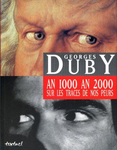 An 1000 an 2000 sur les traces de nos peurs