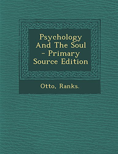 Psychology And The Soul - Primary Source Edition