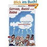 Servus, Bussi und Baba und was Europäer sonst noch typisch österreichisch finden...