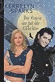Der Vampir, der aus der Kälte kam (389941800X) by Kerrelyn Sparks