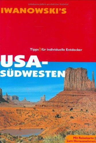 USA, Südwesten: Tipps für individuelle Entdecker