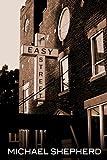 Easy Street (0615724302) by Shepherd, Michael
