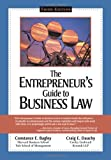 The Entrepreneur?s Guide to Business Law