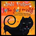 Love You Madly (       UNABRIDGED) by Linda Palmer Narrated by Celeste Lawson