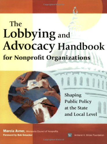 The Lobbying and Advocacy Handbook for Nonprofit...