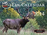 img - for The 2014 Elk Calendar (Rocky Mountain Elk Foundation) book / textbook / text book