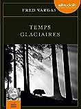 Temps glaciaires: Livre audio 2 CD MP3