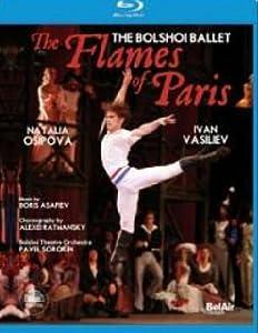Les Flammes De Paris (Osipova/Savin/Vasiliev/Bolshoi Ballet) [Blu-ray] [2010] [2011] from Bel Air