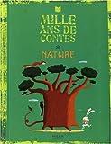 Mille ans de contes Nature