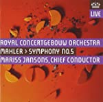 Mahler: Symphony No. 5 (Royal Concert...