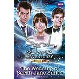 The Sarah Jane Adventures: The Wedding of Sarah Jane Smithby BBC Worldwide