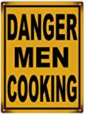 Danger Men Cooking Garage Art Warning Sign
