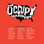 The Occupy Handbook | [Janet Byrne (editor), Paul Krugman, Michael Lewis, Robert Reich, Amy Goodman, Barbara Ehrenreich, Scott Turow]