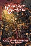 The Undead: Headshot Quartet (Four Zombie Novellas)