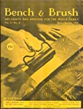 img - for Bench & Brush: Art-Crafts and Painting for the Whole Family, Vol. II, No. 3, Spring-Summer 1951 book / textbook / text book