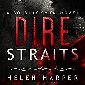 Dire Straits: Bo Blackman, Book 1 | [Helen Harper]