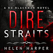 Dire Straits: Bo Blackman, Book 1 (       UNABRIDGED) by Helen Harper Narrated by Saskia Maarleveld