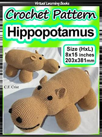 Crochet Pattern: Hippo: Baby Cuddly Toy: Beginner Crochet ...
