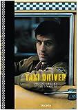 Steve Schapiro. Taxi Driver