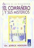 El compañero y sus misterios (9501709426) by Adoum, Jorge