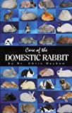 img - for Care of the Domestic Rabbit by Chris Hayhow (2003-08-04) book / textbook / text book