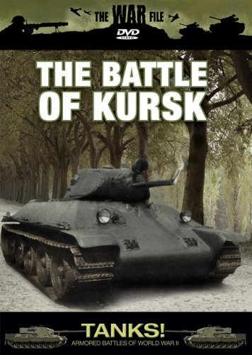 Cover art for  The War File: Tanks! The Battle of Kursk