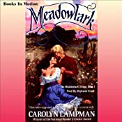 Meadowlark: Meadowlark Series, Book 1 | Carolyn Lampman