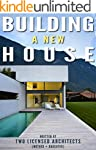 Building a New House: Everything You...