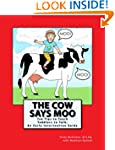 The Cow Says Moo. Ten Tips to Teach T...