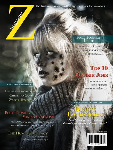 Z Magazine (The First Magazine Written By Zombies, for Zombies)