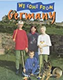 img - for Germany (We Come From) by Mike Hirst (2001-06-14) book / textbook / text book
