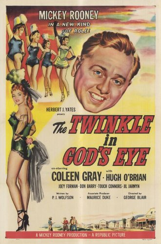 Twinkle s'In God Eye-Poster In Movie 11 17 x 28 cm x 44 cm, soggetto: Mickey Rooney Coleen Gray Hugh O 'Brian Joey Forman Don 'Red'Barry