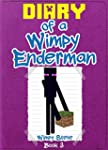 Diary of a Wimpy Enderman: Book 3 (An...