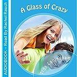 A Glass of Crazy | Tina Laningham