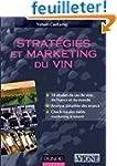 Strat�gies et marketing du vin