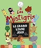 """Afficher """"Les Mistigris"""""""