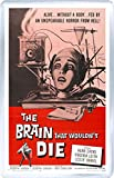 The Brain that Wouldn't Die - Science Fiction B Movie Classic - 3 x 2 inches (8 x 5 cm) Fridge Magnet