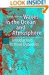 Waves in the Ocean and Atmosphere: In...
