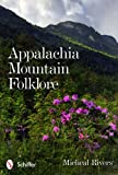 Appalachia Mountain Folklore