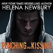Punching and Kissing: Kissing Series #2   Helena Newbury