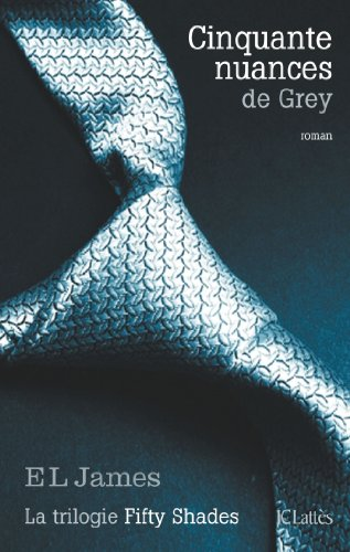E L James - Cinquante nuances de Grey (Romans étrangers)