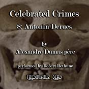 Antonin Derues: Celebrated Crimes, Book 8 | Alexandre Dumas
