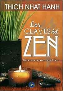 Amazon.com: Las Claves Del Zen / Zen Keys: Guía Para La Práctica Del