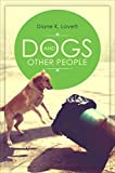 img - for Dogs and Other People book / textbook / text book