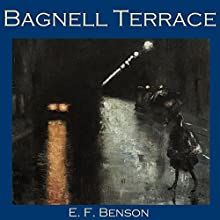 Bagnell Terrace (       UNABRIDGED) by E. F. Benson Narrated by Cathy Dobson